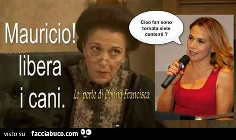 Barbara D'Urso: ciao fan sono tornata, siete contenti? Mauricio, libera i cani Facciabuco com