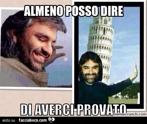 Andrea Bocelli Almeno Posso Dire Di Averci Provato Facciabuco Com