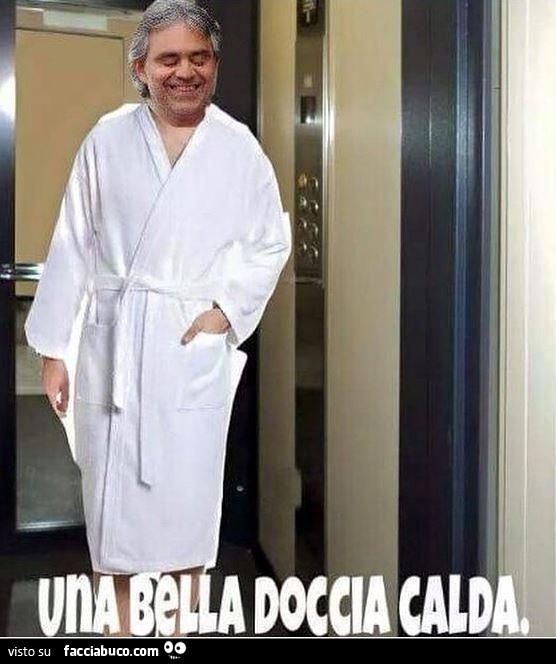 Andrea Bocelli Una Bella Doccia Calda Facciabuco Com