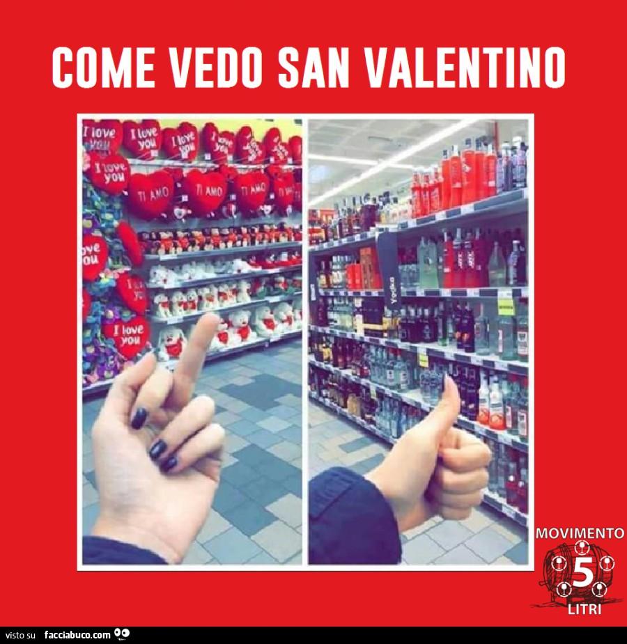 Come vedo San Valentino fanculo i cuori, ok all\u0027alcool