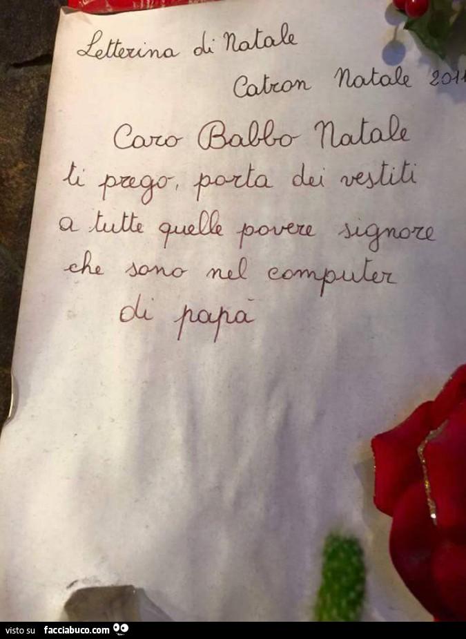 Lettera A Babbo Natale Divertente.Letterina Di Natale Caro Babbo Natale Ti Prego Porta Dei