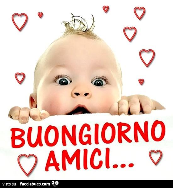Bambola75 su facciabuco for Foto buongiorno amici